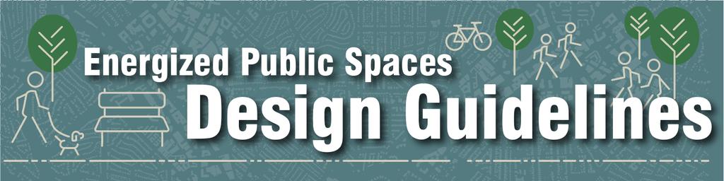 Banner- Energized Public Spaces Design Guideline